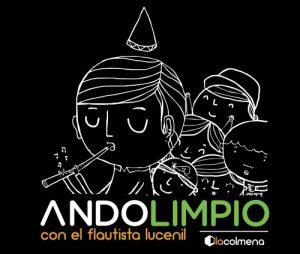 1ª Marcha ANDO LIMPIO con EL FLAUTISTA LUCENIL